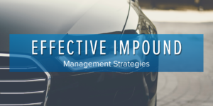 Effective Impound Management